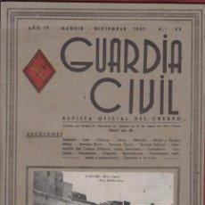 Militaria: REVISTA OFICIAL DE LA GUARDIA CIVIL DICIEMBRE 1947 N.44. Lote 150060674