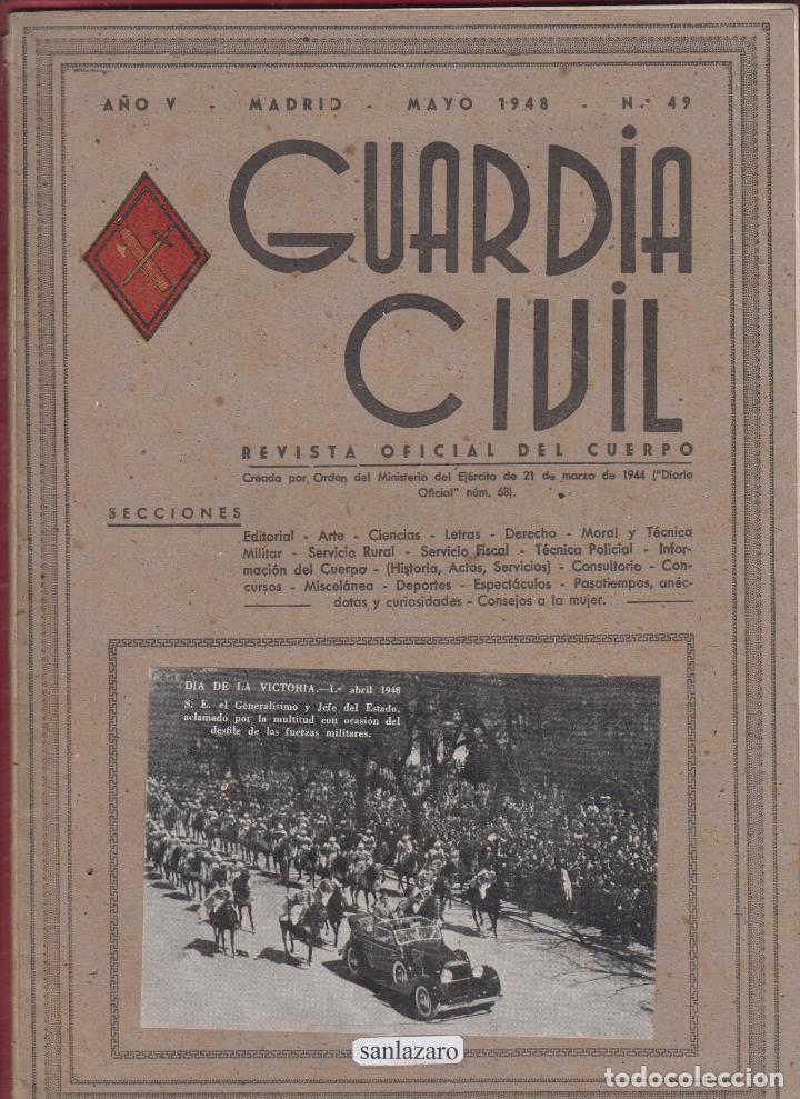 REVISTA OFICIAL GUARDIA CIVIL MAYO 1948 N.49 (Militar - Libros y Literatura Militar)