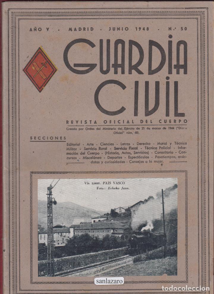 REVISTA OFICIAL GUARDIA CIVIL JUNIO 1948 N.50 (Militar - Libros y Literatura Militar)