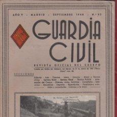 Militaria: REVISTA OFICIAL DE LA GUARDIA CIVIL SEPTIEMBRE 1948 N.53. Lote 150064298