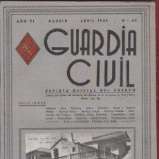 Militaria: REVISTA OFICIAL DE LA GUARDIA CIVIL ABRIL 1949 N.60. Lote 150065850