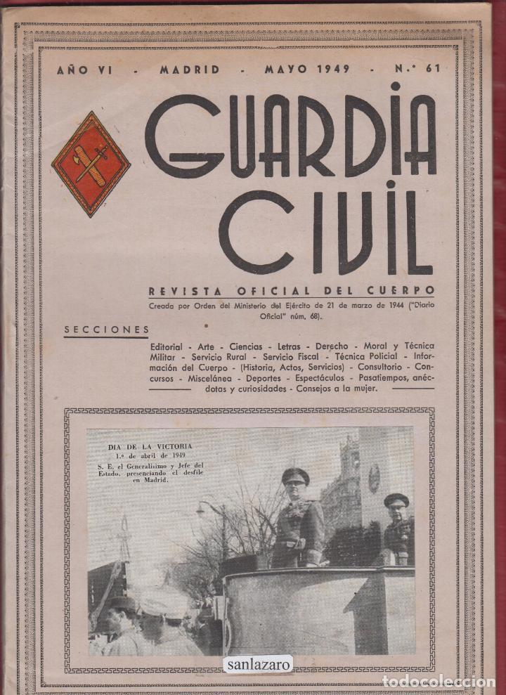 REVISTA OFICIAL DE LA GUARDIA CIVIL MAYO1949 N.61 (Militar - Libros y Literatura Militar)