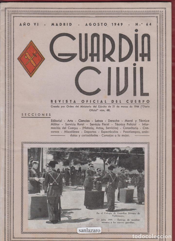 REVISTA OFICIAL DE LA GUARDIA CIVIL AGOSTO1949 N.64 (Militar - Libros y Literatura Militar)