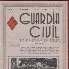 Militaria: REVISTA OFICIAL DE LA GUARDIA CIVIL AGOSTO1949 N.64. Lote 150067018