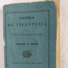 Militaria: TÁCTICA DE INFANTERIA. INSTRUCCION DEL BATALLON. MARQUÉS DEL DUERO 1864. Lote 150652678
