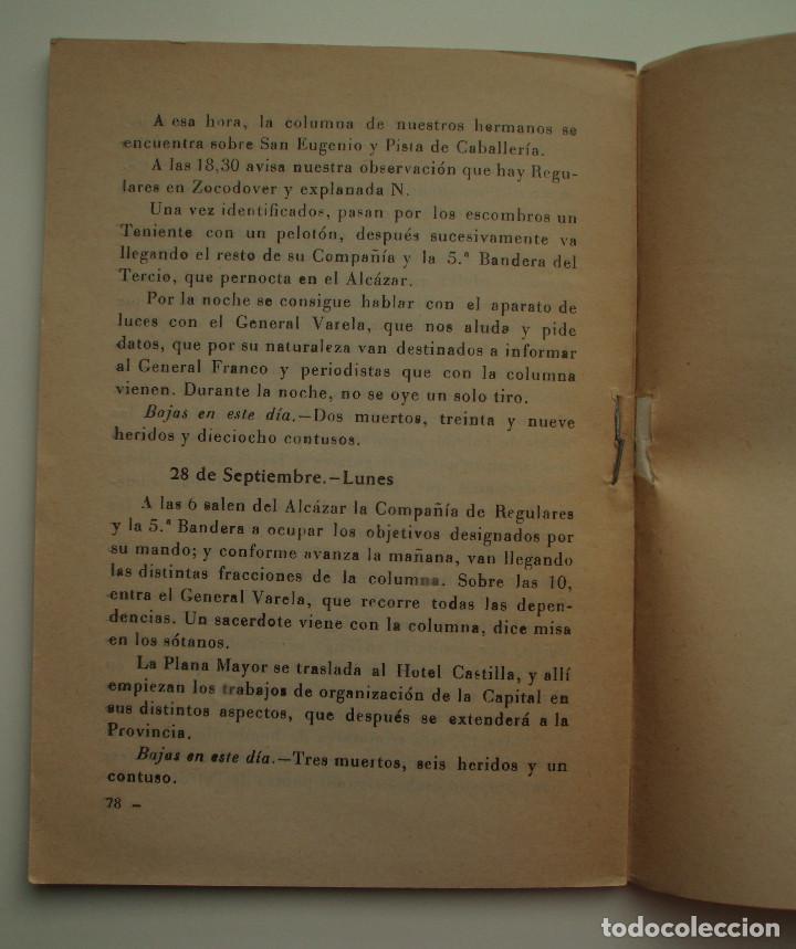 Militaria: DIARIO DE OPERACIONES DEL ASEDIO AL ALCAZAR. EDITORIAL CATÓLICA TOLEDANA, S.A. 1969. - Foto 4 - 150724818
