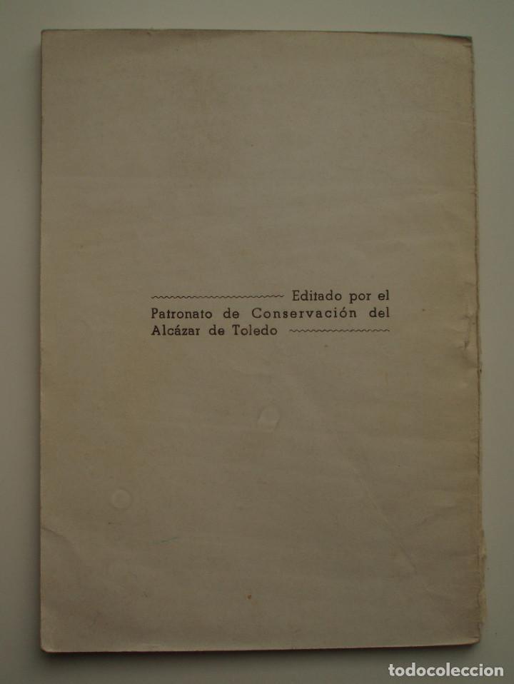 Militaria: DIARIO DE OPERACIONES DEL ASEDIO AL ALCAZAR. EDITORIAL CATÓLICA TOLEDANA, S.A. 1969. - Foto 5 - 150724818