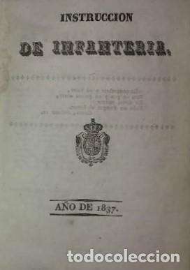 1837 INSTRUCCION DE INFANTERIA. RECOPILACIÓN DE PENAS MILITARES (Militar - Libros y Literatura Militar)