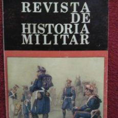 Militaria: REVISTA DE HISTORIA MILITAR. Lote 151328380