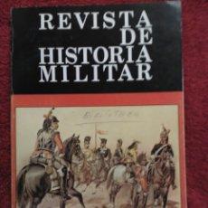 Militaria: REVISTA DE HISTORIA MILITAR. Lote 151328884