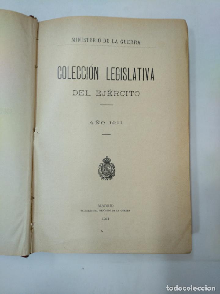Militaria: COLECCION LEGISLATIVA DEL EJERCITO. AÑO 1911. MINISTERIO DE LA GUERRA. MADRID. TDK366 - Foto 5 - 151389598