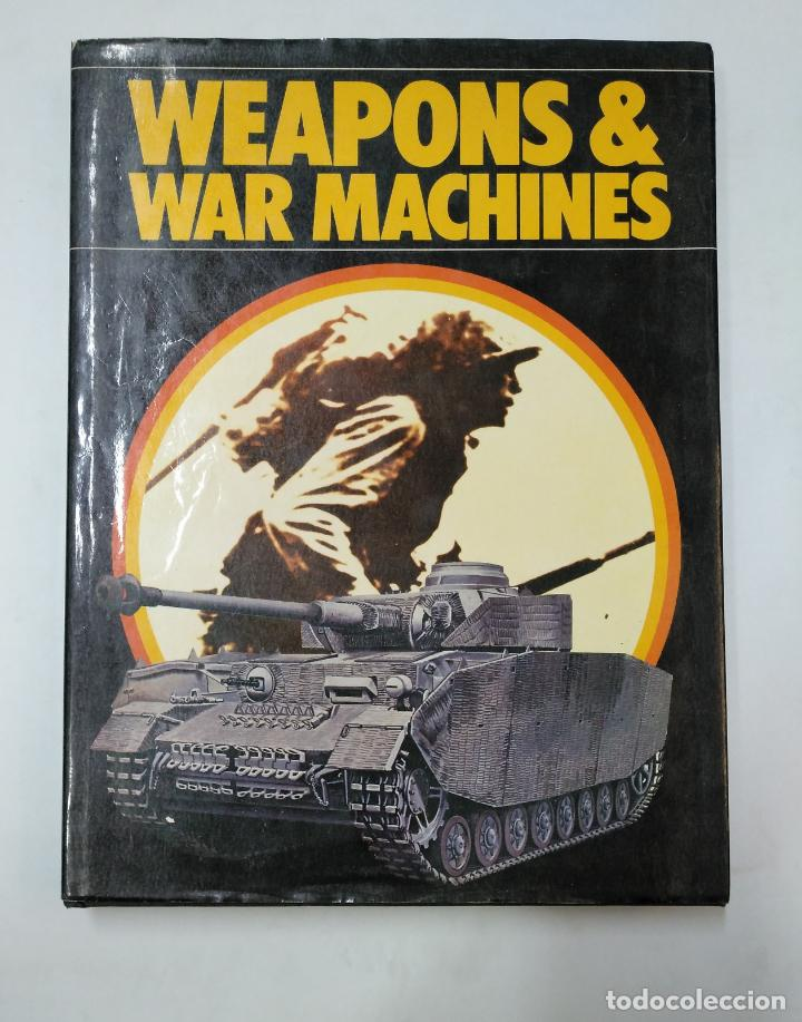 Militaria: WEAPONS & WAR MACHINES. PHOEBUS 1976. TDK366 - Foto 1 - 151390542