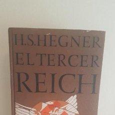 Militaria: H.S. HEGNER EL TERCER REICH. Lote 151700382