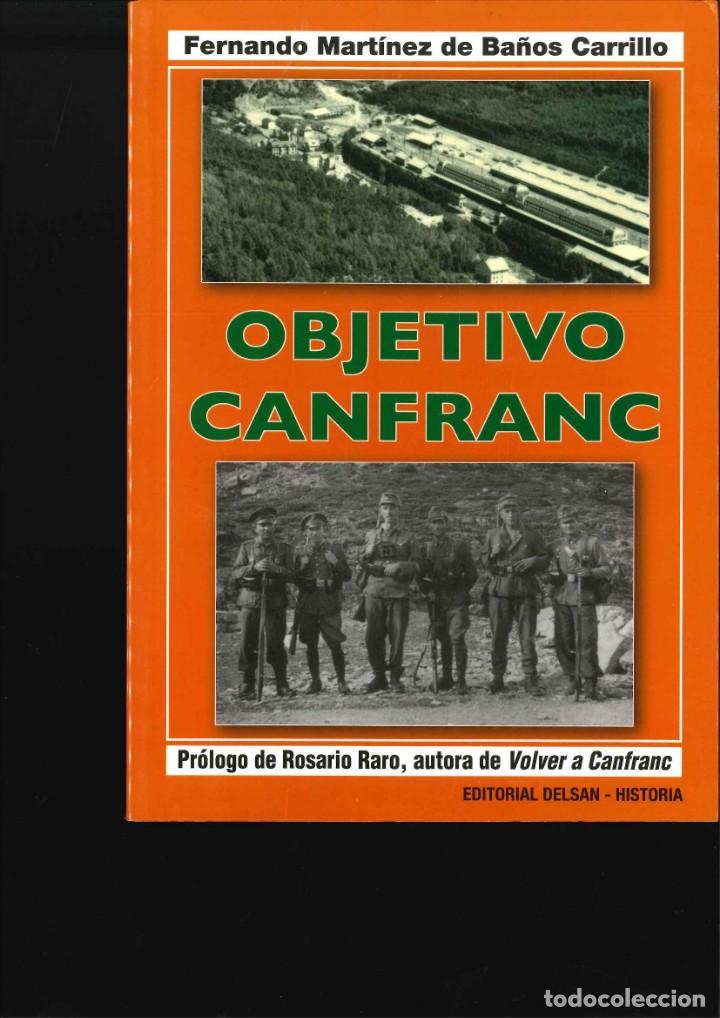OBJETIVO CANFRANC (Militar - Libros y Literatura Militar)