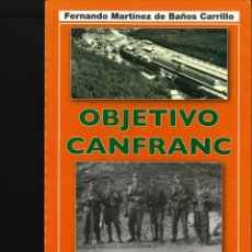 Militaria: OBJETIVO CANFRANC . Lote 151928842