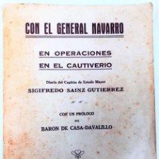 Militaria: CON EL GENERAL NAVARRO. SIGIFREDO SAÍNZ G. EDIT. SUC. RIVADENEYRA. MADRID 1924. Lote 152116334