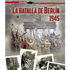 Militaria: LA BATALLA DE BERLÍN 1945 / MUERTE DE HITLER SEGUNDA GUERRA MUNDIAL. Lote 152191846