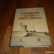 Militaria: CARTOGRAFÍA DE LA GUERRA DE LA INDEPENDENCIA ED. OLLERO Y RAMOS MINISTERIO DE DEFENSA 2008. Lote 152217830