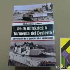 Militaria: CITINO, ROBERT M.: DE LA BLITZKRIEG A TORMENTA DEL DESIERTO. .... Lote 152274786