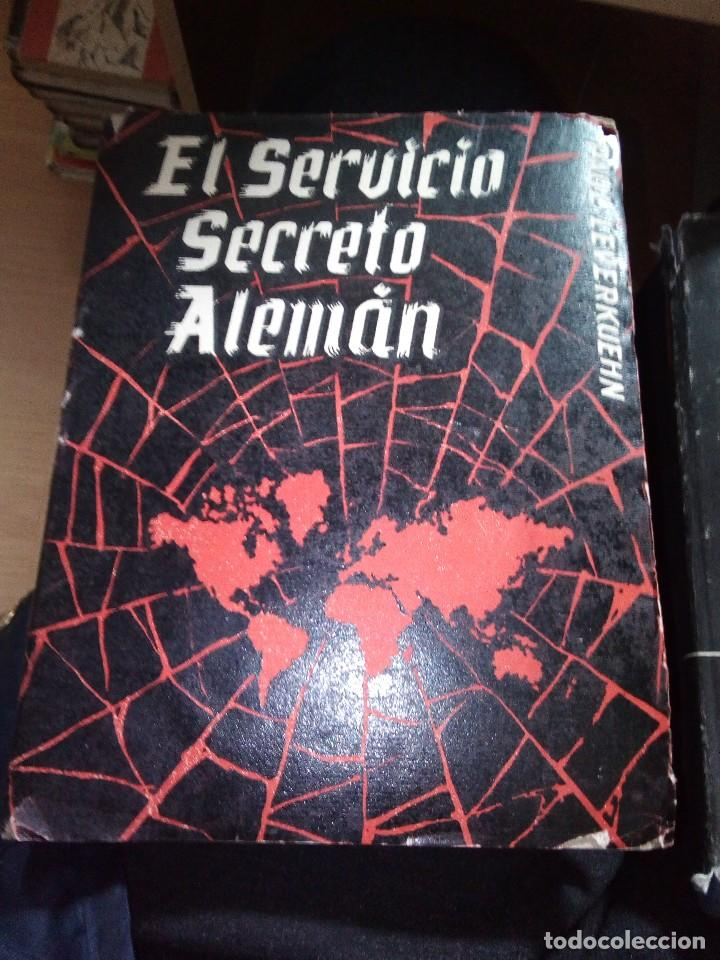 EL SERVICIO SECRETO ALEMAN DE PAUL LEVERKUENHN, 1954 1ª EDICION , EDICIONES CORINTO (Militar - Libros y Literatura Militar)