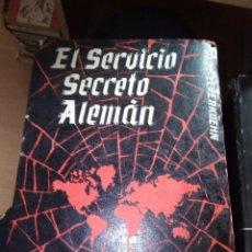 Militaria: EL SERVICIO SECRETO ALEMAN DE PAUL LEVERKUENHN, 1954 1ª EDICION , EDICIONES CORINTO . Lote 152292034