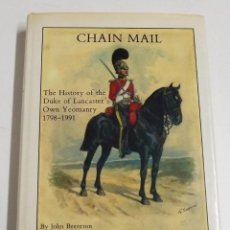 Militaria: CHAIN MAIL, THE HISTORY OF THE DUKE OF LANCASTER'S, PRIMERA EDICIÓN. Lote 152312138
