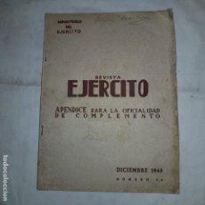 Militaria: REVISTA EJERCITO- 1945 - APENDICE PARA LA OFICIALIDAD DE COMPLEMENTO. Lote 152314870