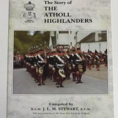 Militaria: THE STORY OF THE ATHOLL HIGHLANDERS. Lote 152327694