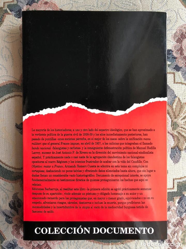 Militaria: Libro. Objetivo: Matar a Franco. Guerra Civil Española. Falange. Franquismo. Caudillo - Foto 2 - 152355090