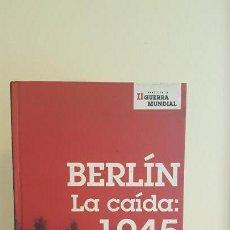 Militaria: BERLÍN LA CAÍDA : 1945. Lote 152394130