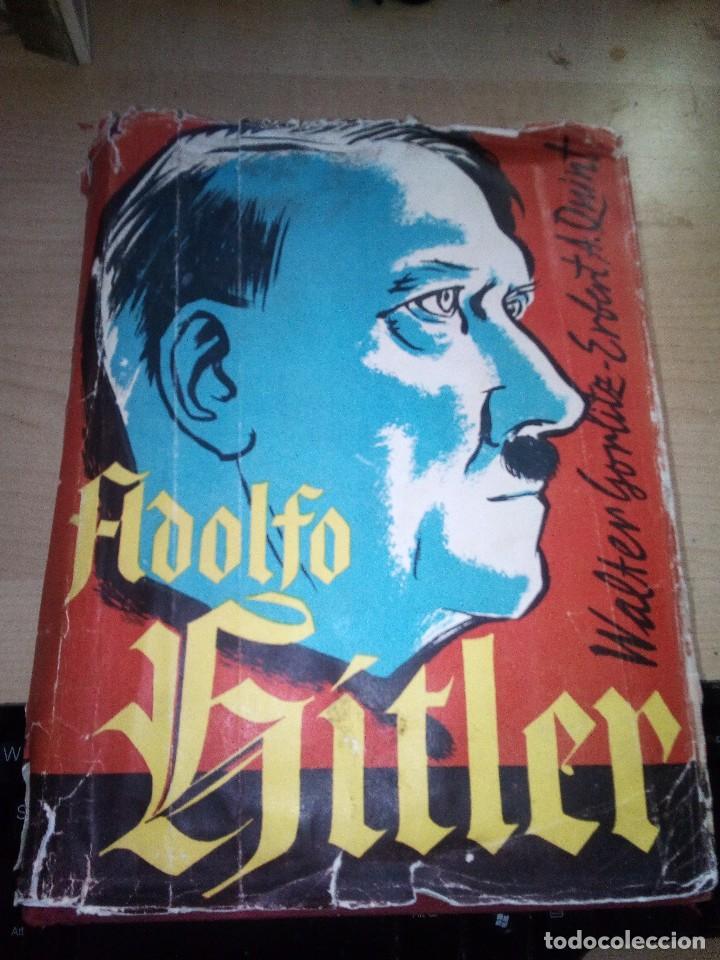 ADOLFO HITLER - GÖRLITZ WALTER Y HERBERT A. QUINT ED LUIS DE CARALT - 1975 1ª EDICION (Militar - Libros y Literatura Militar)