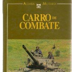 Militaria: CARRO DE COMBATE. AMX - 30E. ALDABA MILITARIA. JAVIER DE MAZARRASA. 1990. (Z/3). Lote 152757990