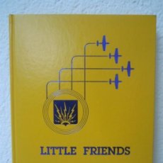 Militaria: LITTLE FRIENDS - A PICTORIAL HISTORY OF THE 361ST FIGHTER GROUP IN WORLD WAR II. Lote 152771542
