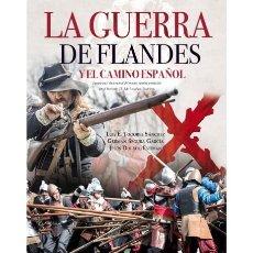 Militaria: LA GUERRA DE FLANDES Y EL CAMINO ESPAÑOL / REVISTA EXTRA ARES Nº 12 / LOS TERCIOS ESPAÑOLES. Lote 152916506
