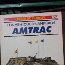 Militaria: LOS VEHICULOS ANFIBIOS AMTRAC. OSPREY CARROS DE COMBATE. Lote 153094106