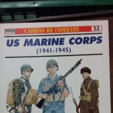 Militaria: US MARINE CORPS 1941-1945. OSPREY CARROS DE COMBATE. Lote 153094402