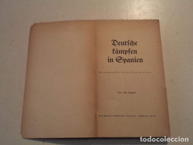 Militaria: DEUTSCHE KÄMPFEN IN SPANIEN - LEGIÓN CÓNDOR - AÑO 1939 - Foto 2 - 153239150