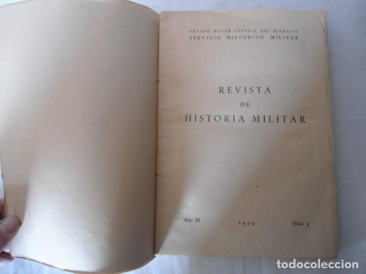Militaria: LIBRO DE REVISTA DE HISTORIA MILITAR AÑO III 1959 Nº 5 - Foto 6 - 153384098