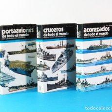 Militaria: LOTE 3 LIBROS: PORTAAVIONES + ACORAZADOS + CRUZEROS DE TODO EL MUNDO, GINO GALUPPINI, ESPASA CALPE. Lote 153475346