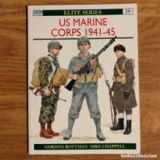 Militaria: WW2 - OSPREY - US MARINE CORPS 1941-45 - ELITE SERIES. Lote 153495526