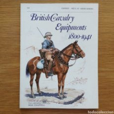 Militaria: OSPREY - BRITISH CAVALRY EQUIPMENTS 1800-1941 - MEN AT ARMS. Lote 153527418
