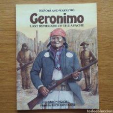 Militaria: GUERRAS INDIAS - GERONIMO - HEROES AND WARRIORS - INDIOS AMERICANOS - JEFE. Lote 153553334