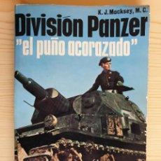 Militaria: DIVISIÓN PANZER, EL PUÑO ACORAZADO - SAN MARTÍN, HISTORIA DEL SIGLO DE LA VIOLENCIA. ARMAS Nº 16. Lote 153591526