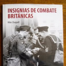 Militaria: INSIGNIAS DE COMBATE BRITÁNICAS /// MIKE CHAPPELL /// GUERRA MUNDIAL /// OSPREY /// NUEVO. Lote 153600430