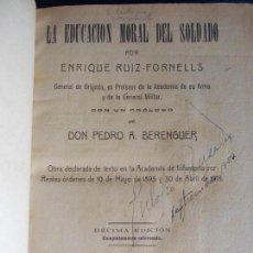 Militaria: LA EDUCACIÓN MORAL DEL SOLDADO ENRIQUE RUIZ-FORNELL 1930. Lote 153627070