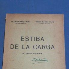 Militaria: ESTIBA DE LA CARGA 2°EDICION CADIZ 1957. Lote 153727458