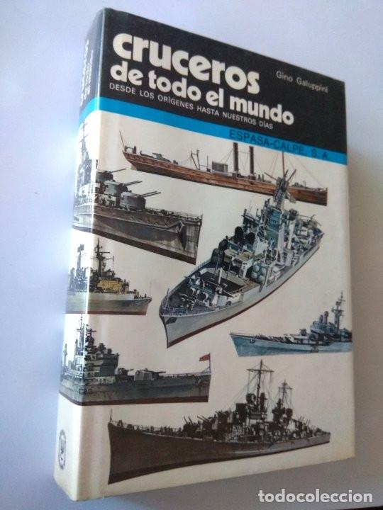 CRUCEROS DE TODO EL MUNDO - GINO GALUPPINI (Militar - Libros y Literatura Militar)