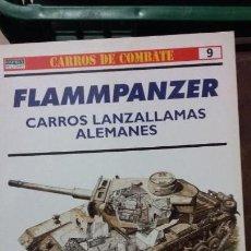 Militaria: FLAMMPANZER. CARROS LANZALLAMAS ALEMANES. OSPREY CARROS DE COMBATE. Lote 153830822