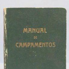 Militaria: 1948.- MANUAL DE CAMPAMENTOS. FRENTE DE JUVENTUDES. Lote 153866042