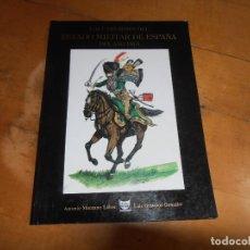 Militaria: LOS UNIFORMES DEL ESTADO MILITAR DE ESPAÑA - ALDABA EDICIONES - DEL AÑO 1815. Lote 153875926